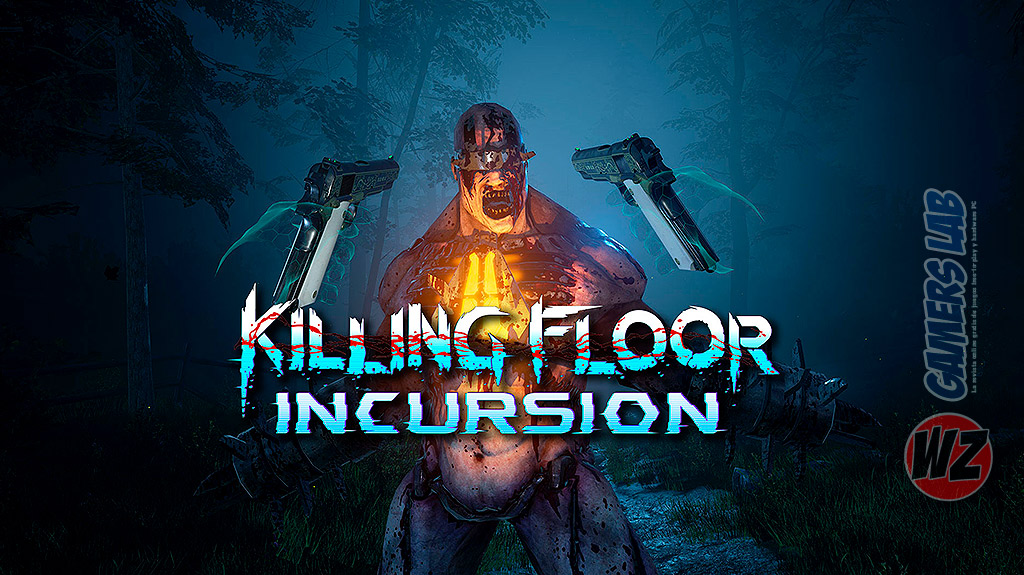 Killing Floor: incursion en WZ Gamers Lab - La revista de videojuegos, free to play y hardware PC digital online