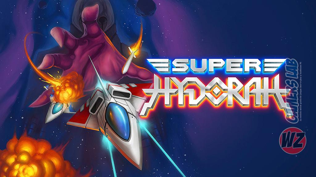 Super Hydorah en WZ Gamers Lab - La revista de videojuegos, free to play y hardware PC digital online