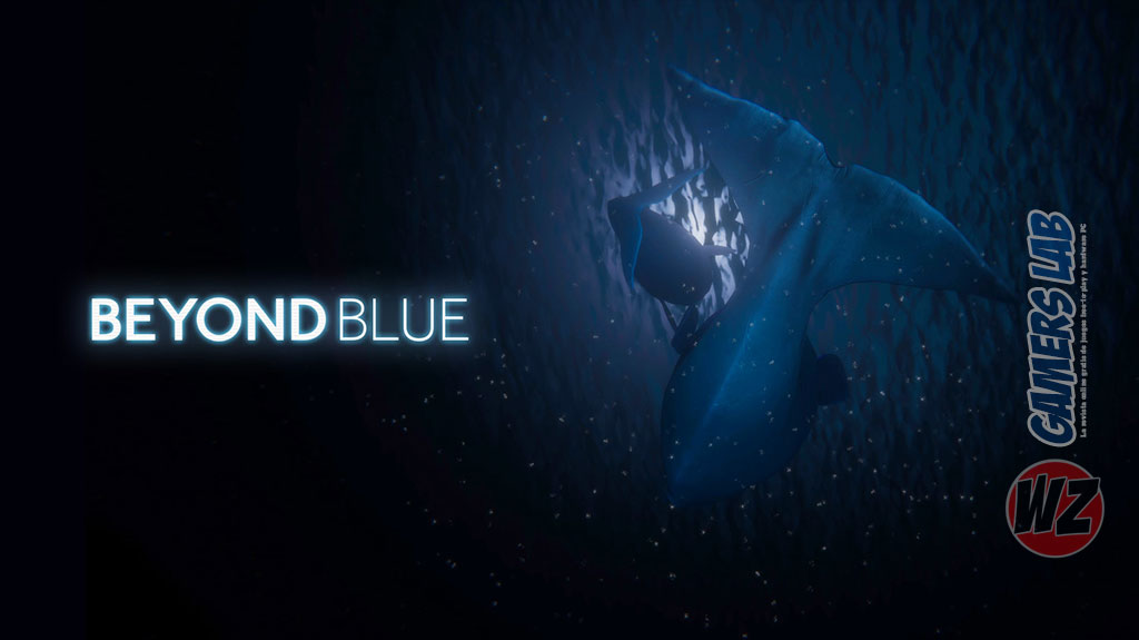Beyond Blue es lo nuevo de E-Line Media en WZ Gamers Lab - La revista digital online de videojuegos free to play y Hardware PC