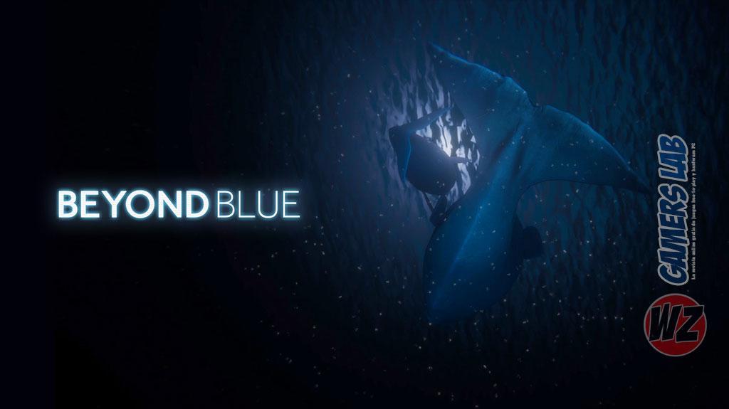 Beyond Blue es lo nuevo de E-Line Media en WZ Gamers Lab - La revista digital online de videojuegos free to play y Hardware PC