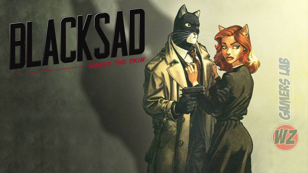 La aventura gráfica de Blacksad en WZ Gamers Lab - La revista digital online de videojuegos free to play y Hardware PC