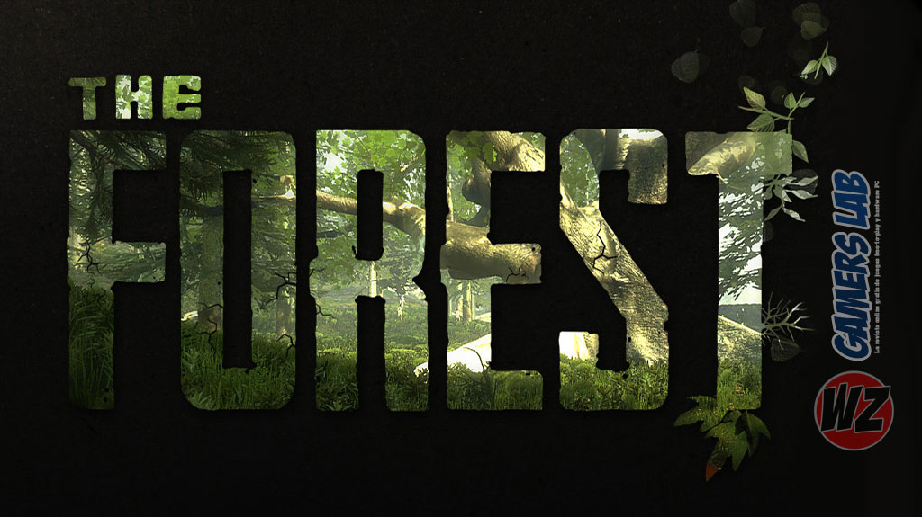 The Forest ya ha salido en WZ Gamers Lab - La revista digital online de videojuegos free to play y Hardware PC
