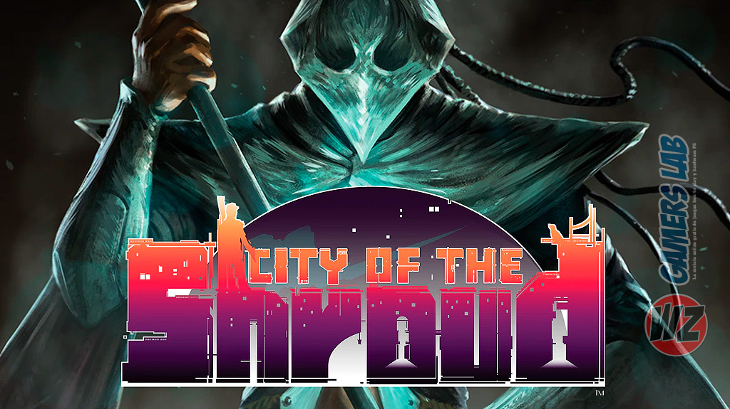 Aventúrate en una historia de 4 capítulos en City of the Shroud en WZ Gamers Lab - La revista de videojuegos, free to play y hardware PC digital online