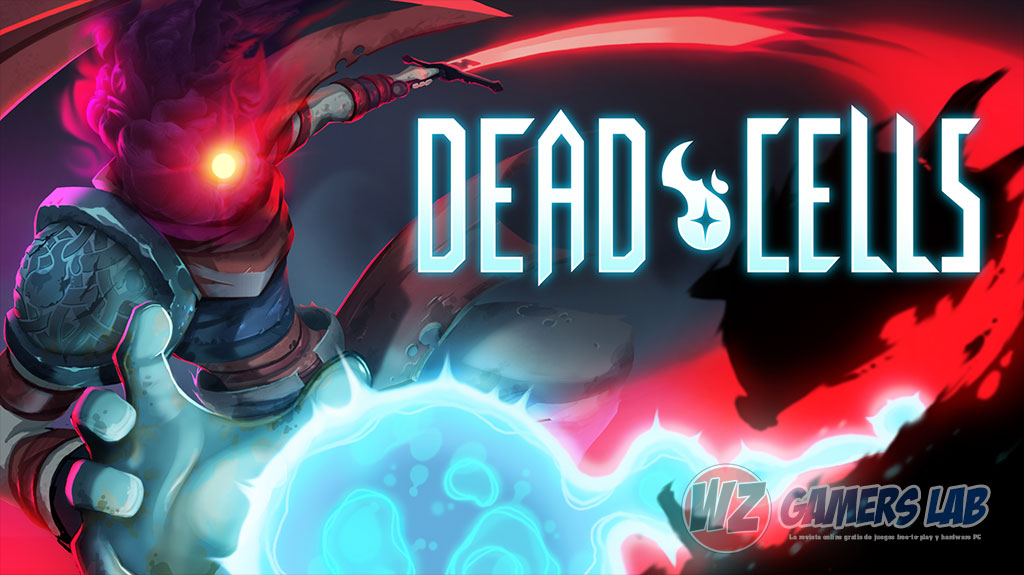 Dead Cells sale el 7 de agosto en WZ Gamers Lab - La revista digital online de videojuegos free to play y Hardware PC