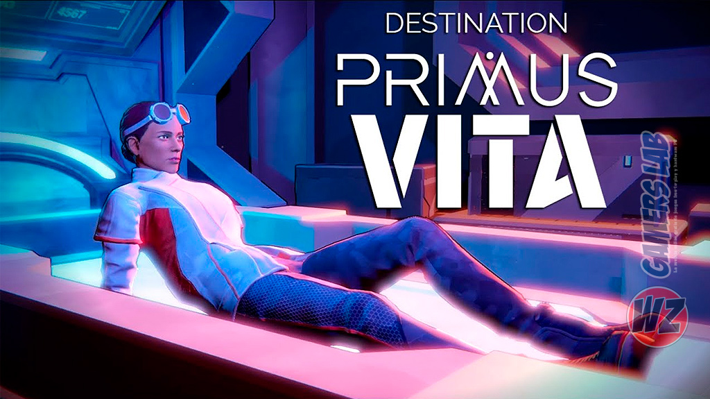 Salva la tierra en Destination Primus Vita - Episode 1: Austin en WZ Gamers Lab - La revista de videojuegos, free to play y hardware PC digital online