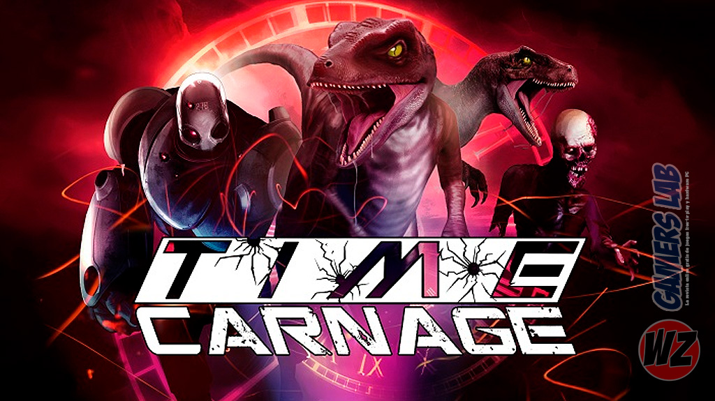 Viaja a través del tiempo en Time Carnage en WZ Gamers Lab - La revista de videojuegos, free to play y hardware PC digital online