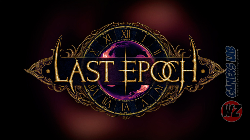 Last Epoch ya disponible con acceso anticipado en WZ Gamers Lab - La revista de videojuegos, free to play y hardware PC digital online