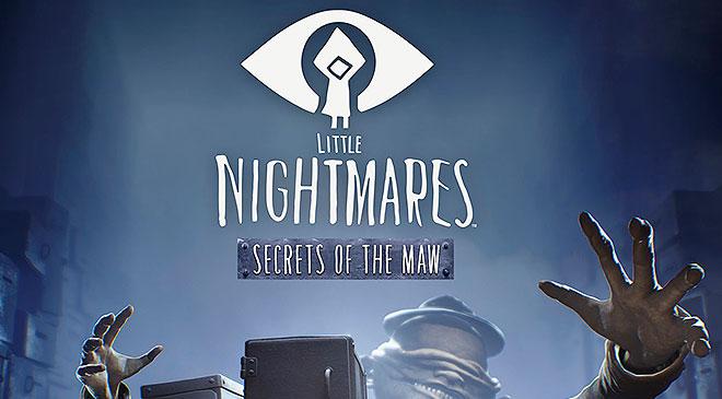 Little Nightmares - Secrets of The Maw en WZ Gamers Lab - La revista digital online de videojuegos free to play y Hardware PC