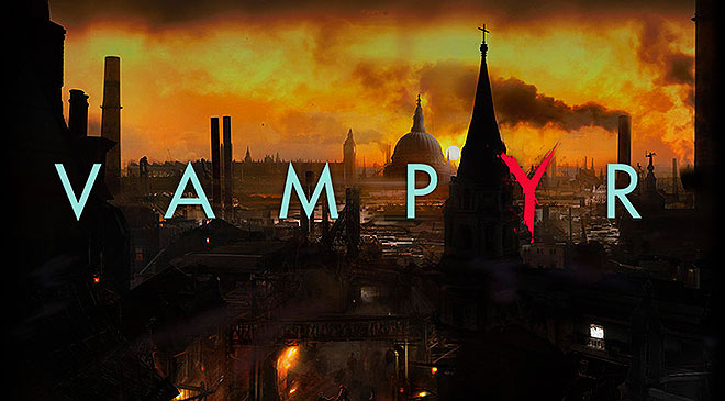 Vampyr en WZ Gamers Lab - La revista digital online de videojuegos free to play y Hardware PC