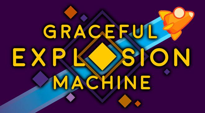 Graceful Explosion Machine en WZ Gamers Lab - La revista digital online de videojuegos free to play y Hardware PC