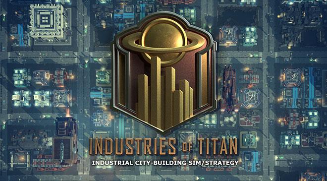 Industries of Titan en WZ Gamers Lab - La revista digital online de videojuegos free to play y Hardware PC