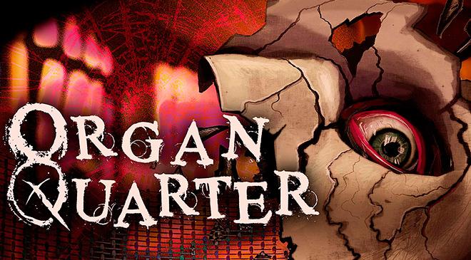 Organ Quarter en WZ Gamers Lab - La revista de videojuegos, free to play y hardware PC digital online
