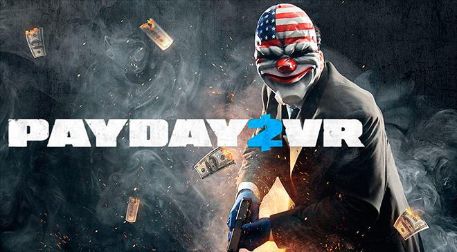 PayDay 2 VR en WZ Gamers Lab - La revista de videojuegos, free to play y hardware PC digital online