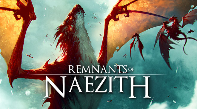 La fecha de Remnants of Naezith en WZ Gamers Lab - La revista digital online de videojuegos free to play y Hardware PC
