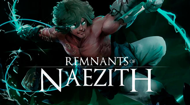 Un nuevo fast-paced con Remnants of Naezith en WZ Gamers Lab - La revista de videojuegos, free to play y hardware PC digital online