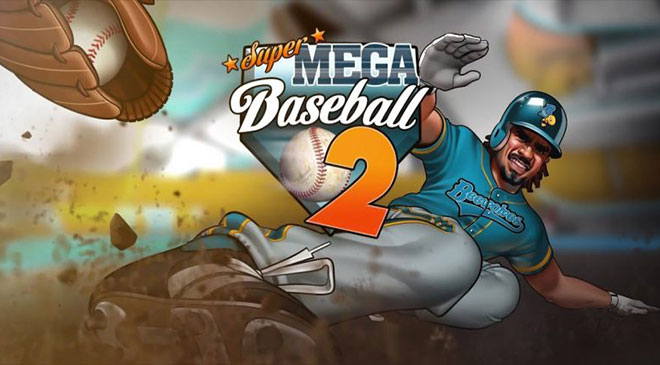 Super Mega Baseball 2 saldrá el 1 de mayo en WZ Gamers Lab - La revista digital online de videojuegos free to play y Hardware PC