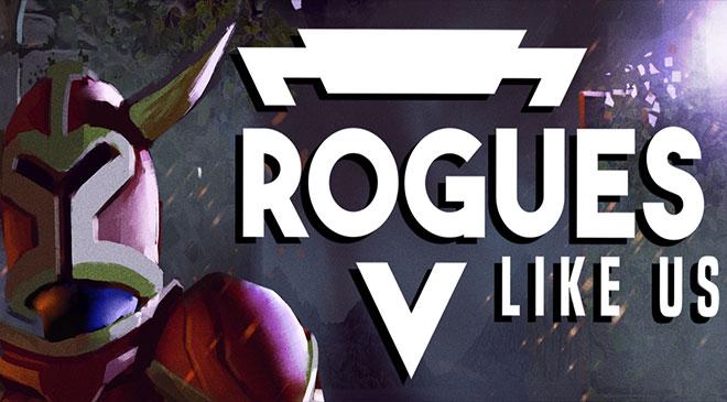 Rogues Like Us sale del EA en WZ Gamers Lab - La revista digital online de videojuegos free to play y Hardware PC