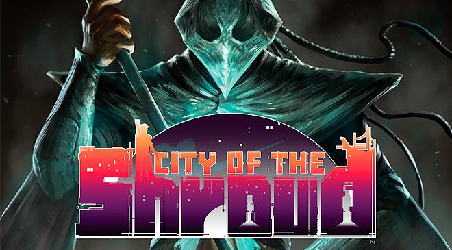 Aventúrate en una historia de 4 capítulos en City of the Shroud en WZ Gamers Lab - La revista de videojuegos, free to play y hardware PC digital online