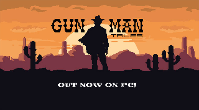 Gunman Tales ya disponible en WZ Gamers Lab - La revista digital online de videojuegos free to play y Hardware PC