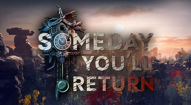 Someday You'll Return ya ha sido presentado
