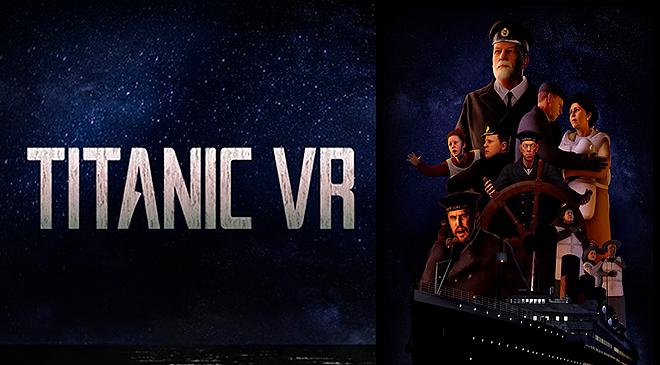 Revive el naufragio del Titanic VR como nunca antes