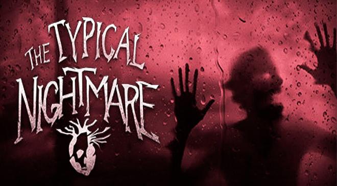 Enfréntate a tus miedos en Typical Nightmare en WZ Gamers Lab - La revista de videojuegos, free to play y hardware PC digital online