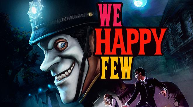 We Happy few en WZ Gamers Lab - La revista de videojuegos, free to play y hardware PC digital online