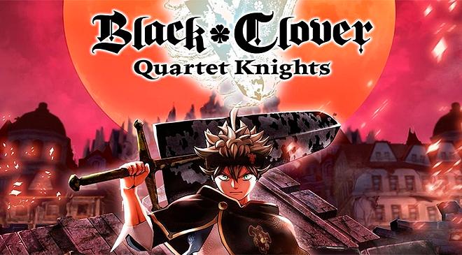 BLACK CLOVER: QUARTET KNIGHTS, del anime al videojuego